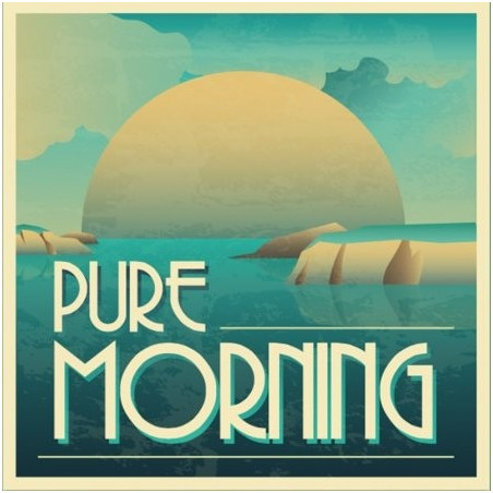 Pure Morning - Vaponaute
